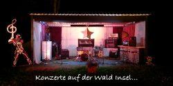 Konzerte auf der Wald Insel…